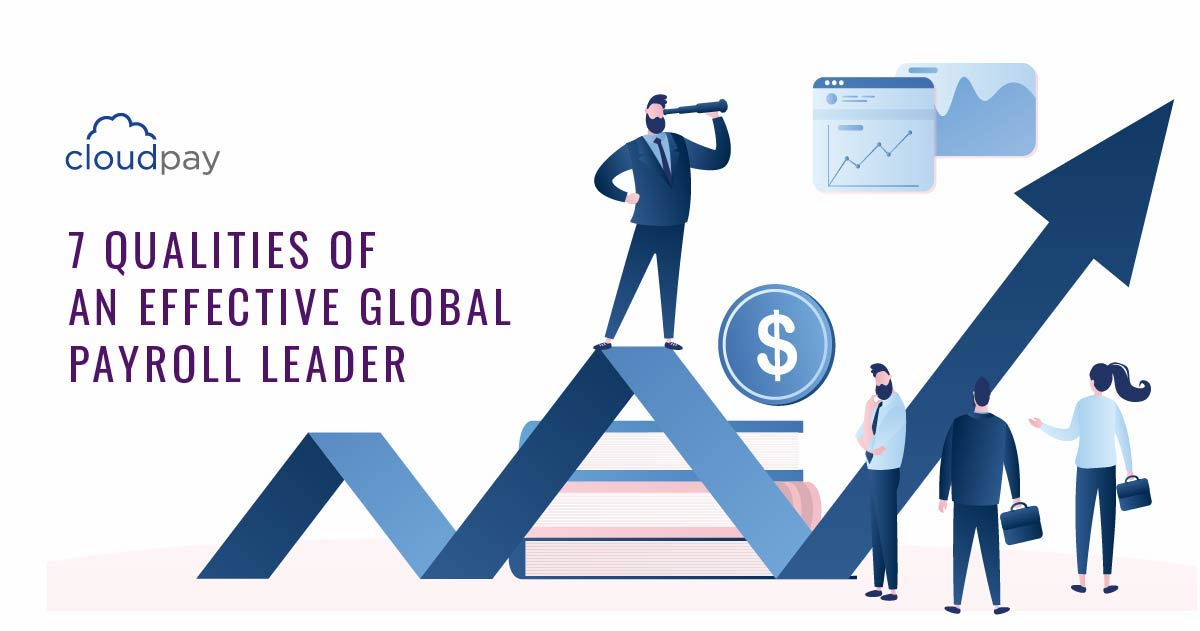 Qualities of a global payroll leader