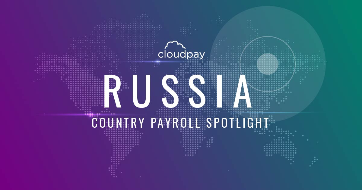 Understanding Payroll in Russia