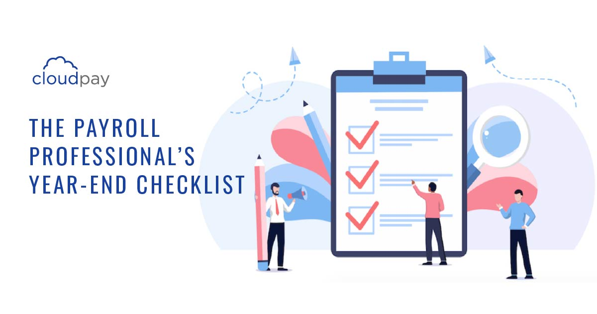 The Payroll Professional's Year-End Checklist