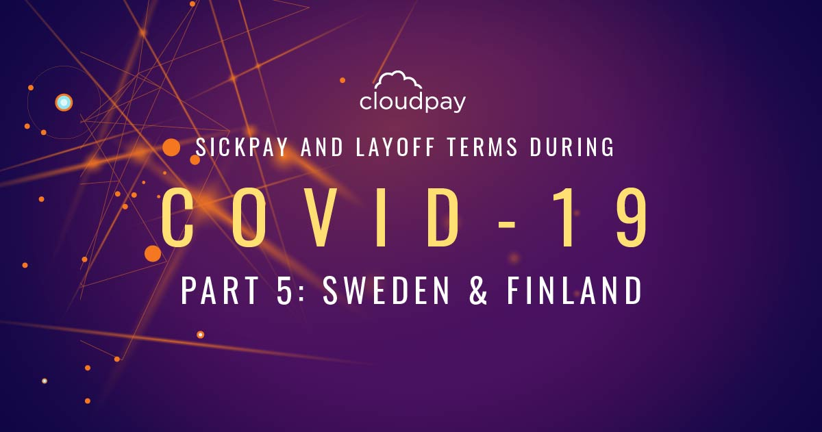 Payroll Sick Pay terms During COVID Sweden & Finland
