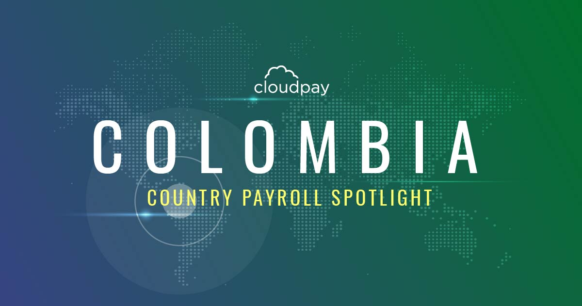 Understanding payroll in Colombia