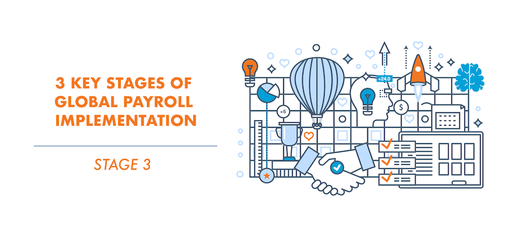 Key Stages of Global Payroll Implementation Stage 3.png