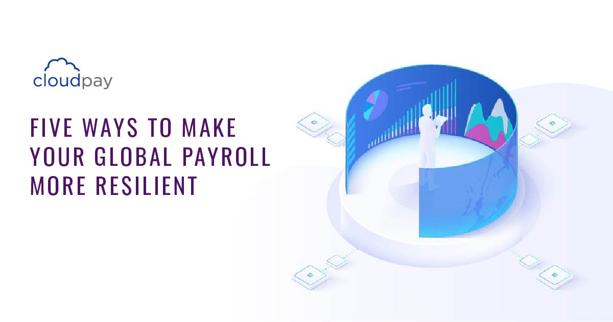 make global payroll more resilient
