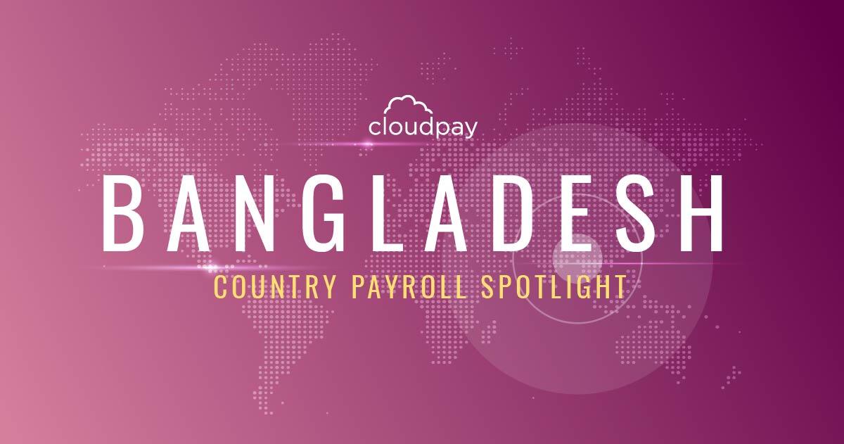 Understanding Payroll in Bangladesh