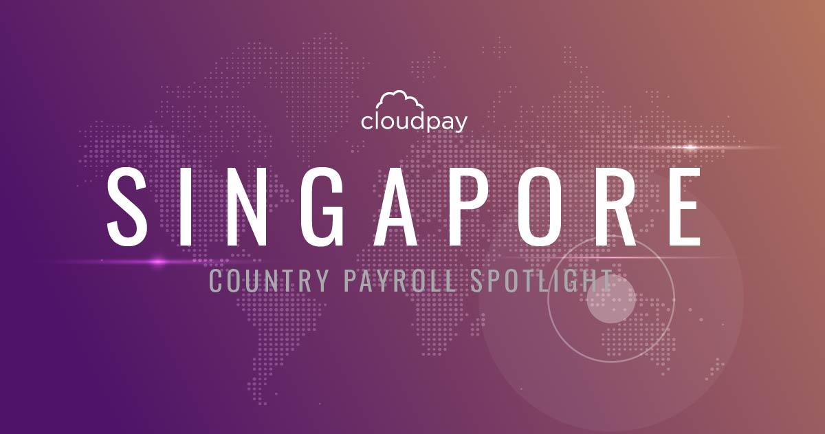 Understanding Payroll in Singapore