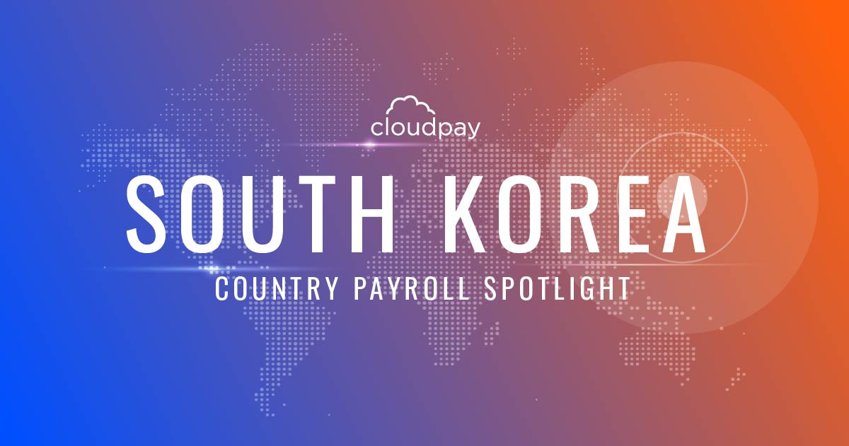 Understanding Payroll in South Korea